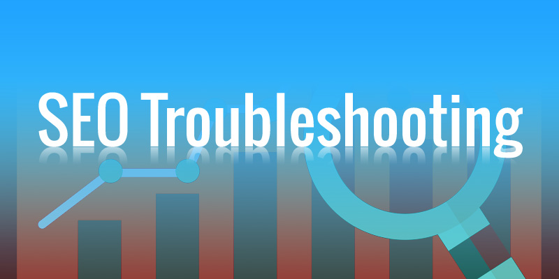 SEO troubleshooting
